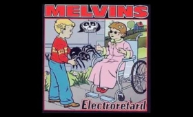 Track: Youth of America | Artist: The Melvins | Album: Electroretard